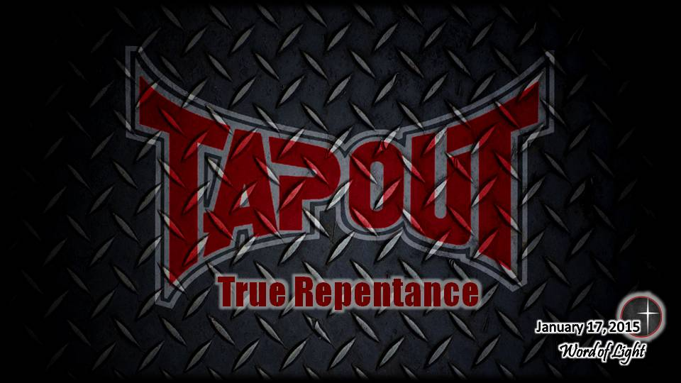 Tapout,  a sermon from Word of Light Community Church