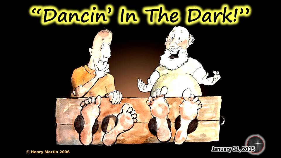 Dancin' in the Dark, a sermon from Word of Light Community Church