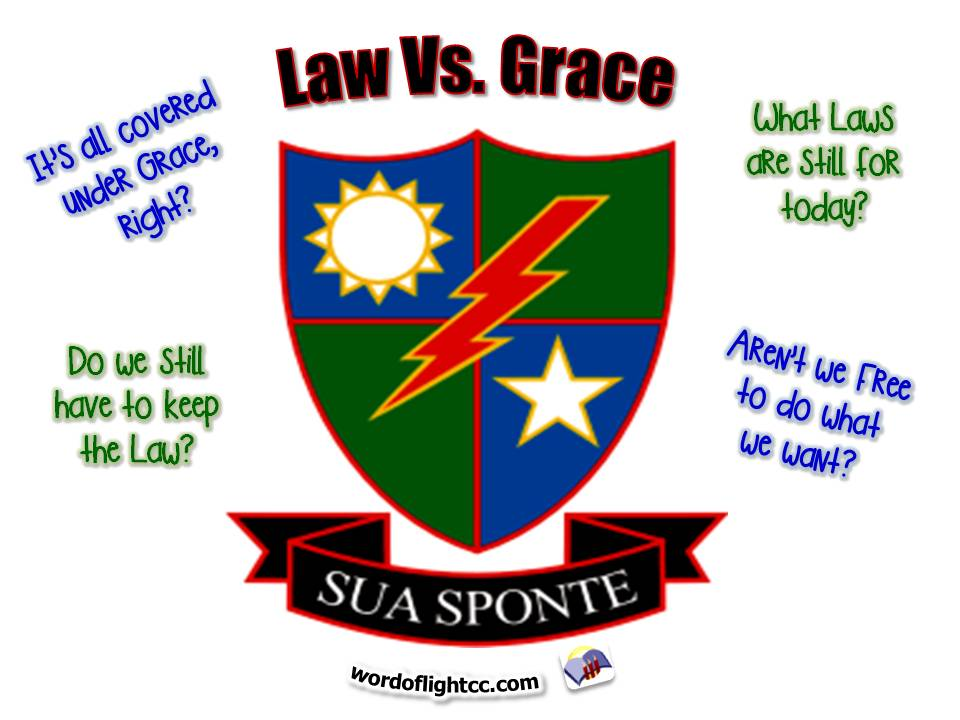 Law versus Grace, a sermon from Word of Light Community Church