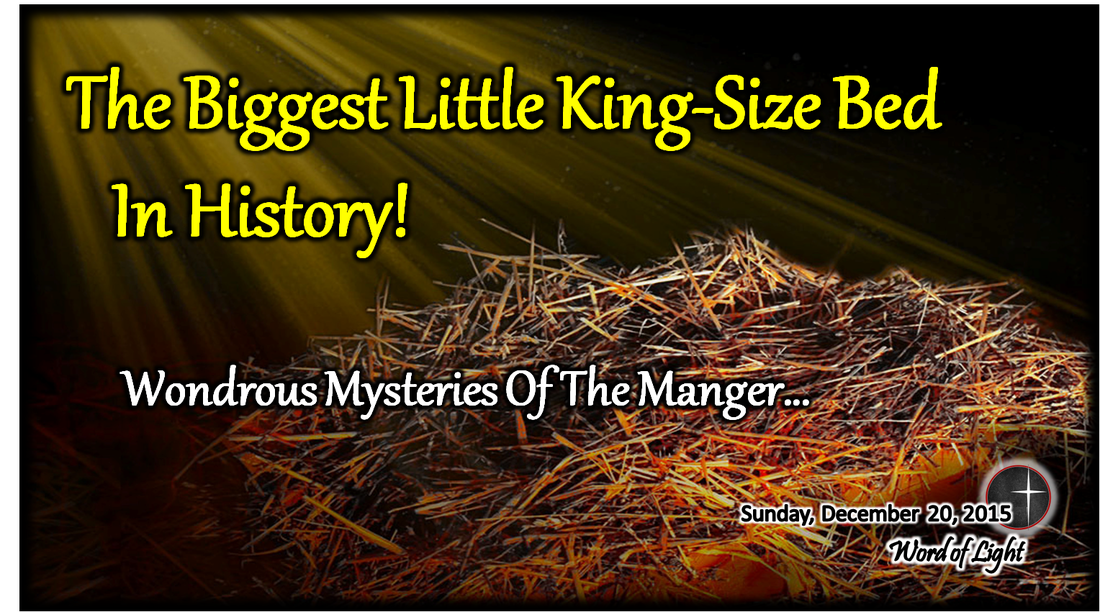 The Biggest Little King-Size Bed in History - a sermon from Word of Light Community Church