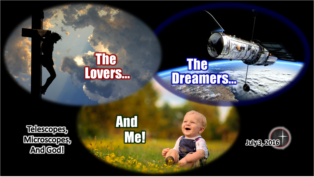 The Lovers, the Dreamers and Me - part 1 of a sermon series from Word of Light Community Church in Culloden, WV